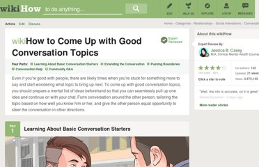 http://www.wikihow.com/Come-Up-with-Good-Conversation-Topics