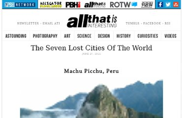 http://all-that-is-interesting.com/post/6612396313/the-seven-lost-cities-of-the-world