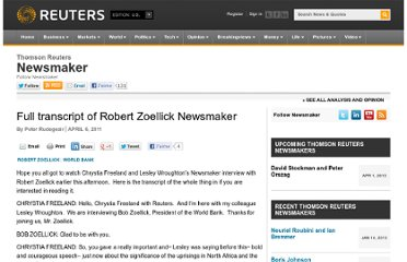 http://blogs.reuters.com/trnewsmaker/2011/04/06/full-transcript-of-robert-zoellick-newsmaker/