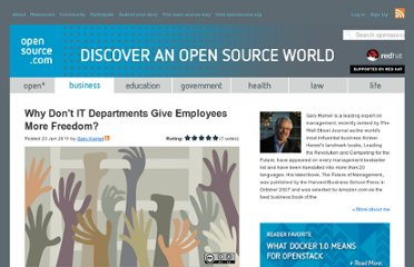 http://opensource.com/business/11/6/why-dont-it-departments-give-employees-more-freedom?sc_cid=70160000000IDmjAAG