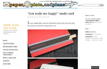 http://paperplateandplane.wordpress.com/2011/02/09/you-maki-me-happy-sushi-card/