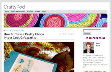 http://www.craftypod.com/2010/12/13/how-to-turn-a-crafty-ebook-into-a-cool-gift-part-1/