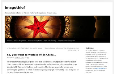 http://imagethief.com/2010/04/so-you-want-to-work-in-pr-in-china/