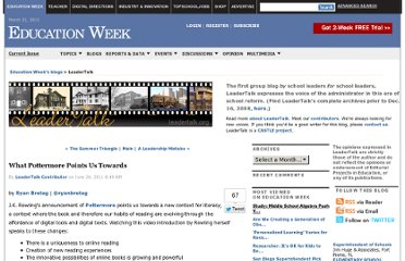 http://blogs.edweek.org/edweek/LeaderTalk/2011/06/what_pottermore_points_us_towa.html