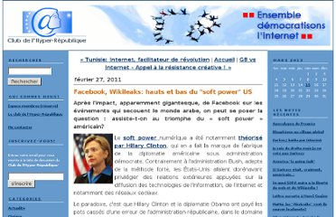 http://hyperrepublique.blogs.com/public/2011/02/facebook-wikileaks-hauts-et-bas-du-soft-power-us.html
