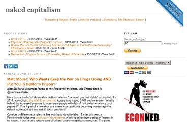 http://www.nakedcapitalism.com/2011/06/matt-stoller-who-wants-keep-the-war-on-drugs-going-and-put-you-in-debtors-prison.html