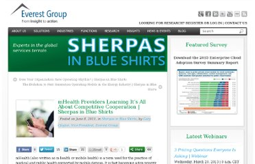 http://www.everestgrp.com/2011-06-mhealth-providers-learning-its-all-about-competitive-cooperation-sherpas-in-blue-shirts-5133.html