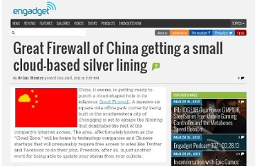 http://www.engadget.com/2011/06/23/great-firewall-of-china-getting-a-small-cloud-based-silver-linin/