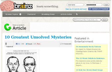 http://brainz.org/10-greatest-unsolved-mysteries/