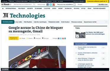 http://www.lemonde.fr/technologies/article/2011/03/21/google-accuse-la-chine-de-bloquer-sa-messagerie-gmail_1496191_651865.html#ens_id=1289018