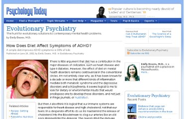 http://www.psychologytoday.com/blog/evolutionary-psychiatry/201106/how-does-diet-affect-symptoms-adhd