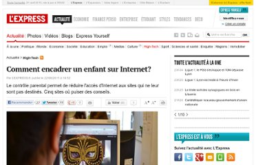http://www.lexpress.fr/actualite/high-tech/comment-encadrer-un-enfant-sur-internet_1004967.html