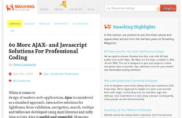 http://coding.smashingmagazine.com/2008/04/15/60-more-ajax-and-javascript-solutions-for-professional-coding/