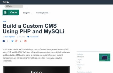 http://net.tutsplus.com/articles/news/build-a-custom-cms-using-php-and-mysqli-new-plus-tutorial/