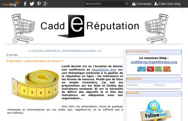 http://caddereputation.over-blog.com/article-e-reputation-quels-indicateurs-de-mesure-77927684.html