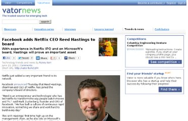 http://vator.tv/news/2011-06-23-facebook-adds-netflix-ceo-reed-hasting-to-board