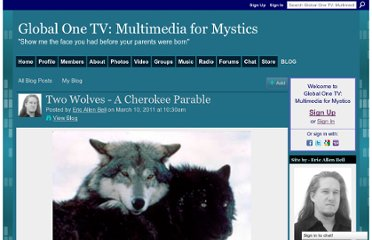 http://www.globalone.tv/profiles/blogs/two-wolves-a-cherokee-parable