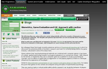 http://www.gamasutra.com/blogs/LennartNacke/20110624/7851/Biometrics_Game_Evaluation_and_UX_Approach_with_caution.php