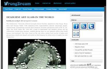 http://www.wrongdream.com/deadliest-art-glass-in-the-world/