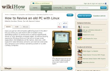 http://www.wikihow.com/Revive-an-old-PC-with-Linux