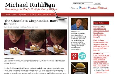http://ruhlman.com/2009/06/the-chocolate-chip-cookie-bowl-sundae/