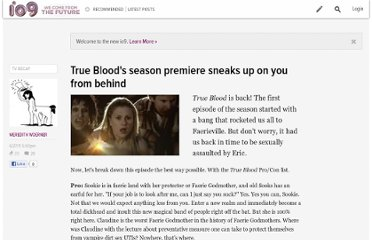 http://io9.com/5815939/true-bloods-season-premiere-sneaks-up-on-you-from-behind