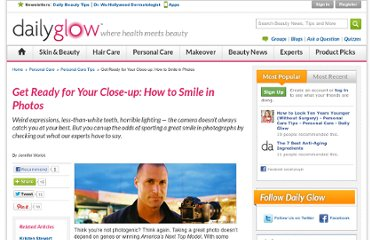 http://www.dailyglow.com/get-ready-for-your-closeup-how-to-smile-in-photos.html?xid=nl_EverydayHealthEmotionalHealth_20110510