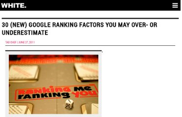 http://www.seoptimise.com/blog/2011/06/30-new-google-ranking-factors-you-may-over-or-underestimate.html