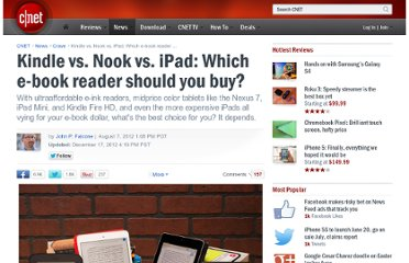 http://news.cnet.com/8301-17938_105-20009738-1/kindle-vs-nook-vs-ipad-which-e-book-reader-should-you-buy/