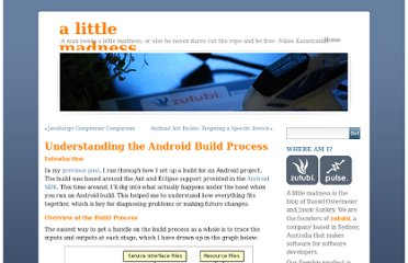 http://www.alittlemadness.com/2010/06/07/understanding-the-android-build-process/