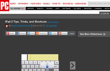 http://www.pcmag.com/slideshow/story/262354/ipad-2-tips-tricks-and-shortcuts/1