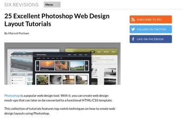 http://sixrevisions.com/photoshop/25-web-design-layout-tutorials/