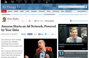 http://allthingsd.com/20110628/amazon-starts-an-ad-network-powered-by-your-data/