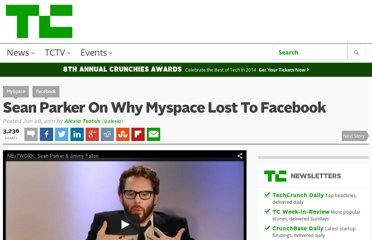 http://techcrunch.com/2011/06/28/sean-parker-on-why-myspace-lost-to-facebook/