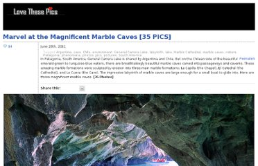 http://www.lovethesepics.com/2011/06/marvel-at-the-magnificent-marble-caves-35-pics/