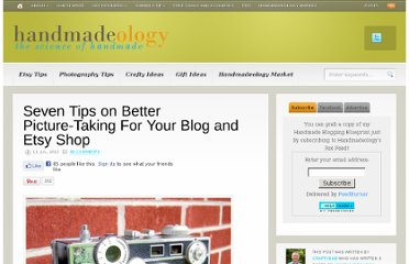 http://www.handmadeology.com/seven-tips-on-better-picture-taking-for-your-blog-and-etsy-shop/