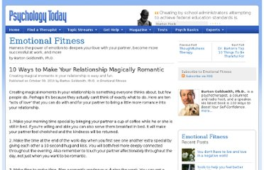 http://www.psychologytoday.com/blog/emotional-fitness/201010/10-ways-make-your-relationship-magically-romantic