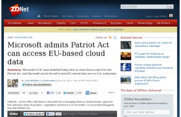 http://www.zdnet.com/blog/igeneration/microsoft-admits-patriot-act-can-access-eu-based-cloud-data/11225
