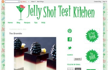 http://jelly-shot-test-kitchen.blogspot.com/2011/05/bramble.html