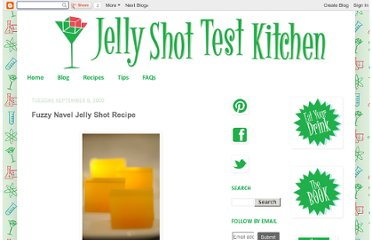 http://jelly-shot-test-kitchen.blogspot.com/2009/09/fuzzy-navel-jelly-shots.html
