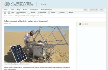 http://www.kurzweilai.net/solar-powered-3-d-printer-prints-glass-from-sand