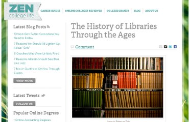 http://www.zencollegelife.com/the-history-of-libraries-through-the-ages/
