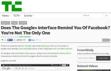 http://techcrunch.com/2011/06/29/does-the-google-interface-remind-you-of-facebook-youre-not-the-only-one/