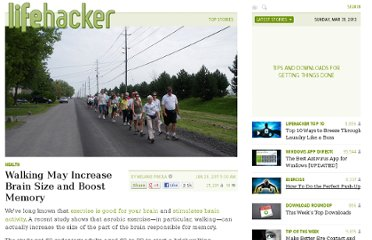 http://lifehacker.com/5816456/walking-may-increase-brain-size-and-boost-memory