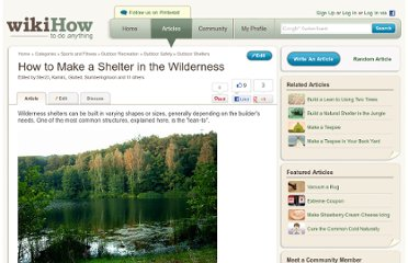 http://www.wikihow.com/Make-a-Shelter-in-the-Wilderness