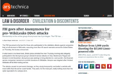 http://arstechnica.com/tech-policy/news/2011/01/fbi-goes-after-anonymous-for-pro-wikileaks-ddos-attacks.ars