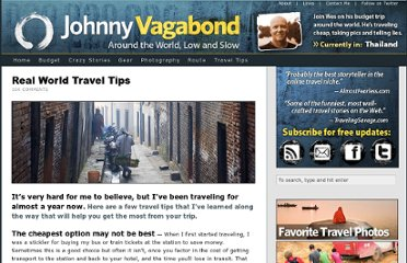 http://johnnyvagabond.com/travel-tips/real-world-travel-tips/