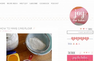 http://www.joythebaker.com/blog/2009/09/how-to-make-cake-flour/