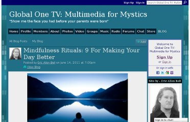 http://www.globalone.tv/profiles/blogs/mindfulness-rituals-9-for