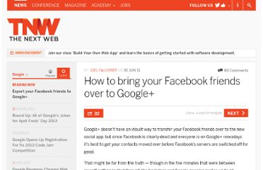 http://thenextweb.com/google/2011/06/30/how-to-bring-your-facebook-friends-over-to-google/